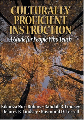 Culturally Proficient Instruction: A Guide for People: Kikanza Nuri Robins,