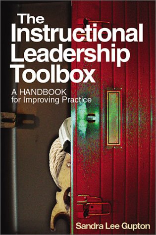 9780761978251: The Instructional Leadership Toolbox: A Handbook for Improving Practice