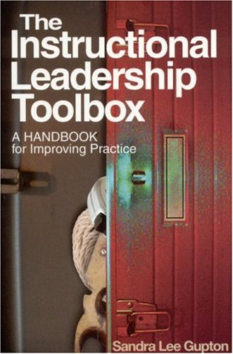 9780761978268: The Instructional Leadership Toolbox: A Handbook for Improving Practice