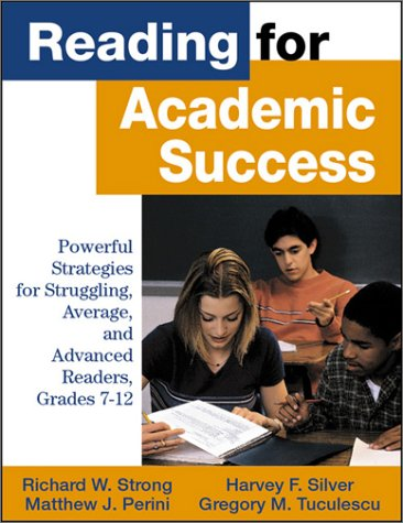 9780761978336: Reading for Academic Success: Powerful Strategies for Struggling, Average, and Advanced Readers, Grades 7-12