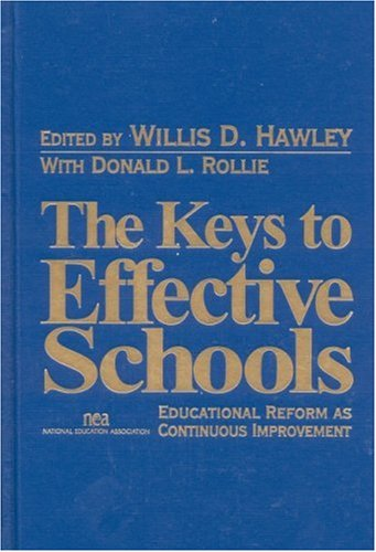 9780761978398: The Keys to Effective Schools: Educational Reform as Continuous Improvement