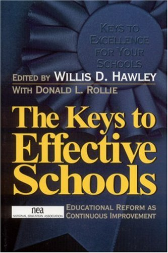 9780761978404: The Keys to Effective Schools: Educational Reform as Continuous Improvement: