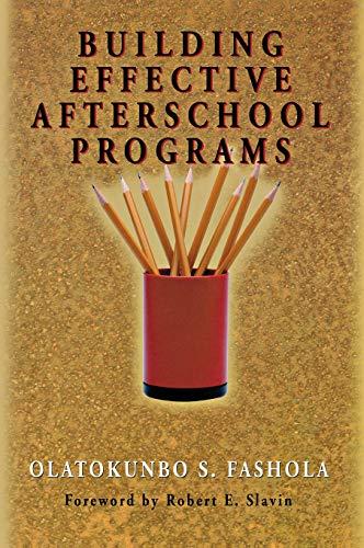 9780761978770: Building Effective Afterschool Programs