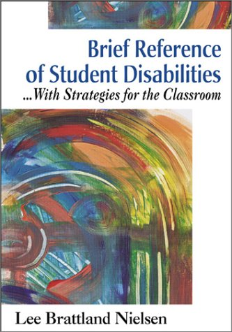 9780761978930: Brief Reference of Student Disabilities: ...With Strategies for the Classroom