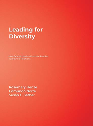 9780761978978: Leading for Diversity: How School Leaders Promote Positive Interethnic Relations
