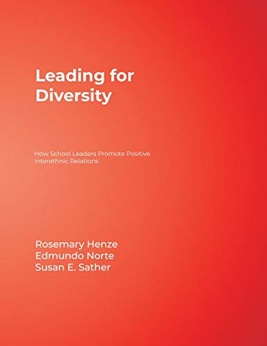 9780761978985: Leading for Diversity: How School Leaders Promote Positive Interethnic Relations