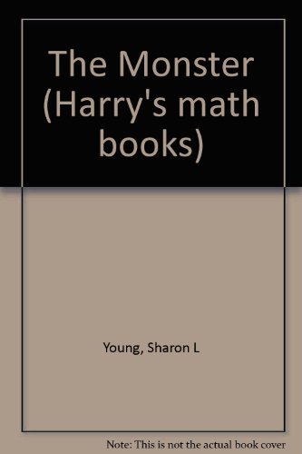 9780761983118: The Monster (Harry's math books)