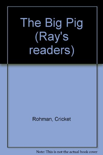 The Big Pig (Ray's readers): Rohman, Cricket