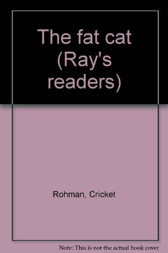 The fat cat (Ray's readers): Rohman, Cricket