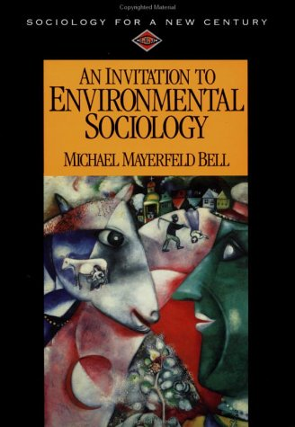 9780761985099: An Invitation to Environmental Sociology (Sociology for a New Century Series)