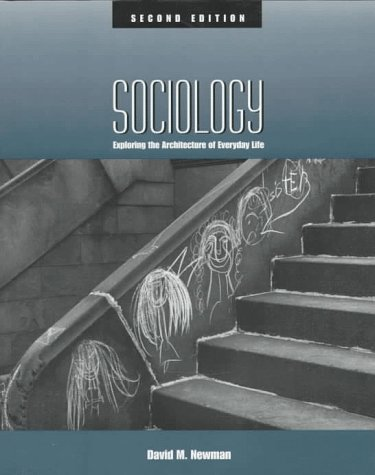 9780761985181: Sociology: Exploring the Architecture of Everyday Life