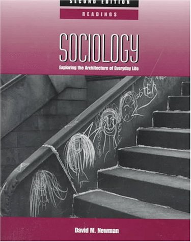 9780761985198: Sociology: Exploring the Architecture of Everyday Life: Readings