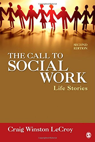 9780761985686: The Call To Social Work: Life Stories