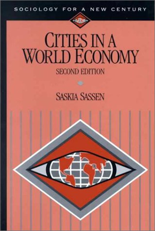 9780761986669: Cities in a World Economy (Sociology for a New Century Series)
