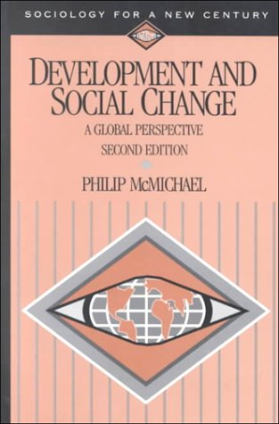 9780761986676: Development and Social Change: A Global Perspective (Sociology for a New Century Series)