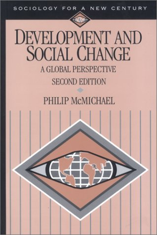 9780761986928: Development and Social Change: A Global Perspective (Sociology for a New Century Series)