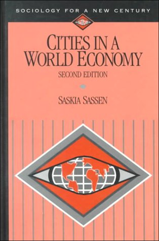 9780761986966: Cities in a World Economy (Sociology for a New Century Series)