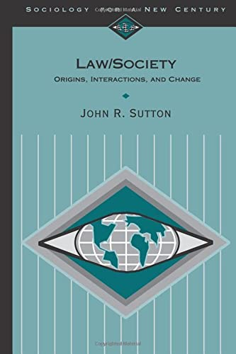 Law/Society: Origins, Interactions, and Change (Sociology for