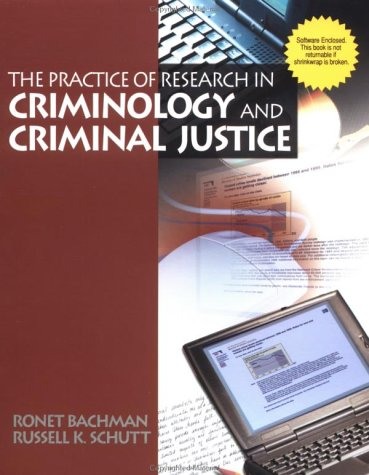 9780761987062: The Practice of Research in Criminology and Criminal Justice (The Pine Forge Press Series in Research Methods and Statistics)