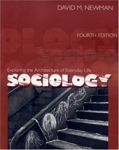 9780761987383: Sociology: Exploring the Architecture of Everyday Life