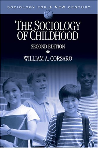 9780761987512: The Sociology of Childhood (Sociology for a New Century Series)