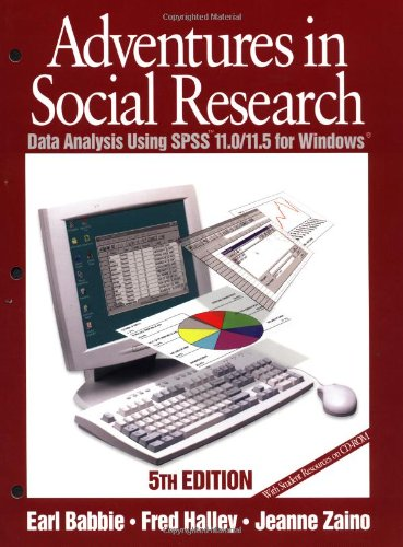 9780761987581: Adventures in Social Research: Data Analysis Using SPSS 11.0/11.5 for Windows (Undergraduate Research Methods & Statistics in the Social Sciences)