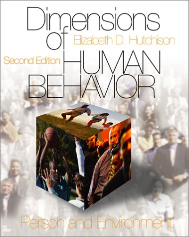 Dimensions of Human Behavior: Person and Environment (Series in Social Work): Elizabeth D. ...