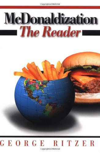 9780761987673: McDonaldization: The Reader