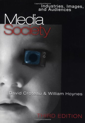 9780761987734: Media/Society: Industries, Images, and Audiences