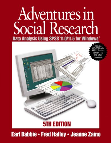 9780761987901: Adventures in Social Research: Data Analysis Using SPSS 11.0/11.5 for Windows, With SPSS CD-ROM