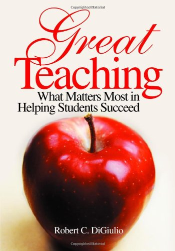 9780761988311: Great Teaching: What Matters Most in Helping Students Succeed