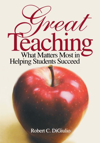 9780761988328: Great Teaching: What Matters Most in Helping Students Succeed