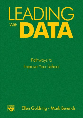 9780761988335: Leading With Data: Pathways to Improve Your School