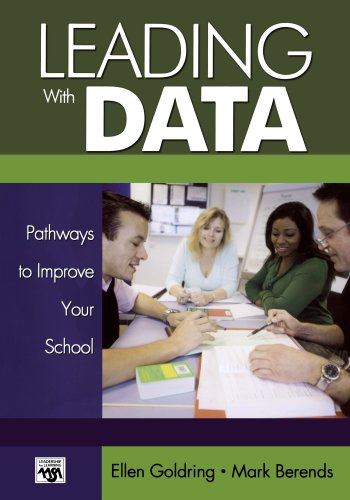 9780761988342: Leading With Data: Pathways to Improve Your School