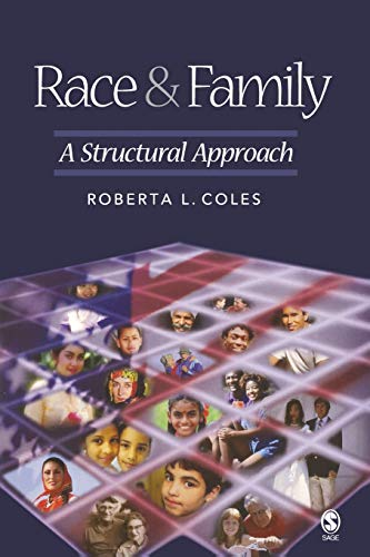 9780761988649: Race and Family: A Structural Approach