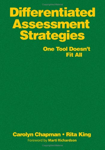 9780761988908: Differentiated Assessment Strategies: One Tool Doesn′t Fit All