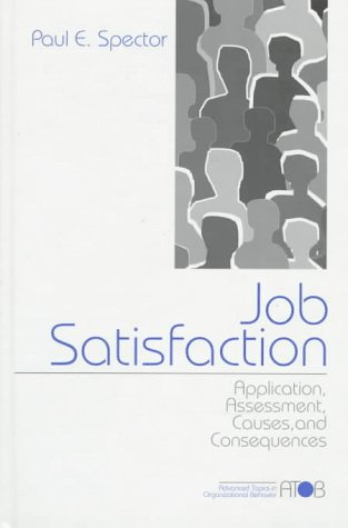 9780761989226: Job Satisfaction: Application, Assessment, Causes, and Consequences (Advanced Topics in Organizational Behavior)
