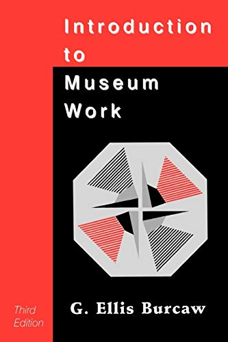 Introduction to Museum Work 3rd Edition
