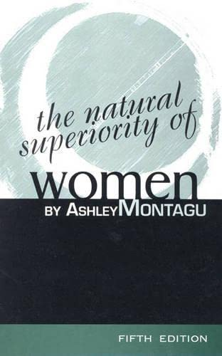 9780761989813: The Natural Superiority of Women