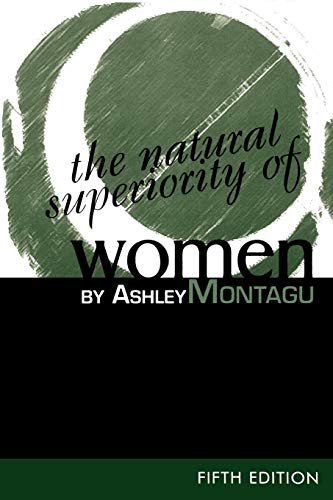 9780761989820: The Natural Superiority of Women