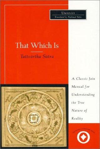 9780761989936: That Which is: Tattvartha Sutra (International Sacred Literature Trust)