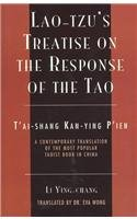 9780761989981: Lao-Tzu's Treatise on the Response of the Tao: A Contemporary Translation of the Most Popular Taoist Book in China (Sacred Literature Series)