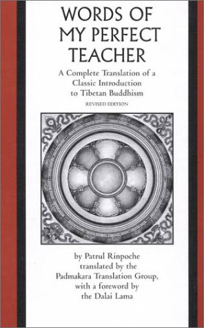 9780761990260: The Words of My Perfect Teacher: A Complete Translation of a Classic Introduction to Tibetan Buddhism (Sacred Literature Series)