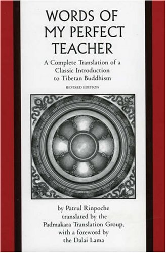 9780761990277: The Words of My Perfect Teacher: A Complete Translation of a Classic Introduction to Tibetan Buddhism (Sacred Literature Series)
