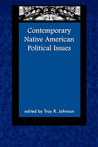 Contemporary Native American Political Issues (Contemporary Native American Communities)