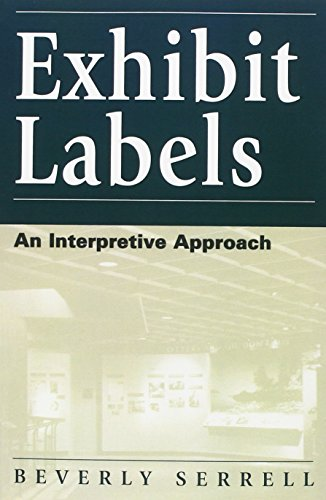9780761991069: Exhibit Labels: An Interpretive Approach (VIP; 43)