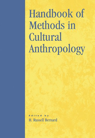 9780761991519: Handbook of Methods in Cultural Anthropology