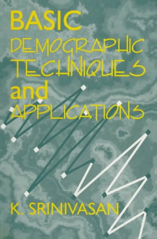 9780761992097: Basic Demographic Techniques and Applications