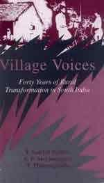 Village Voices Forty Years of Rural Transformation in South India, - EPSTEIN, T. Scarlett, and SURYANARAYANA, A. P.,