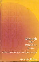 9780761992684: India through the Western Lens: Creating National Images in Film